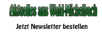 Newsletter Wald-Michelbach